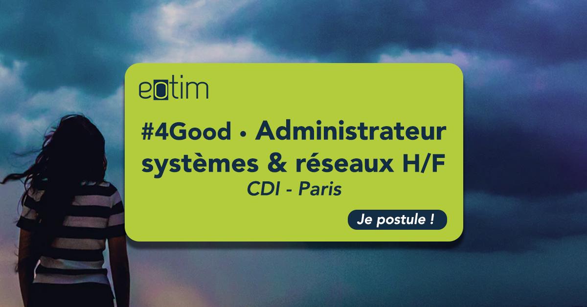 #4Good • Administrateur Système et Réseaux H/F
