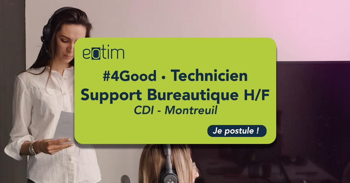 #4Good • Technicien support bureautique H/F