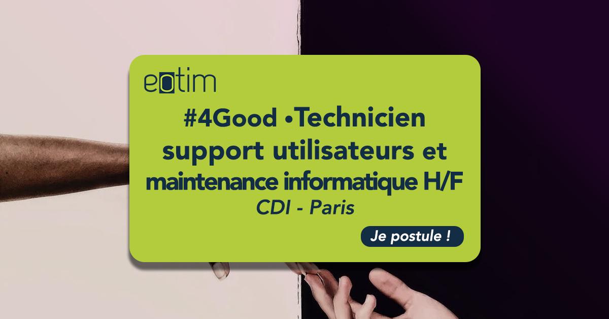 #4Good • Technicien Support utilisateurs et maintenance informatique H/F