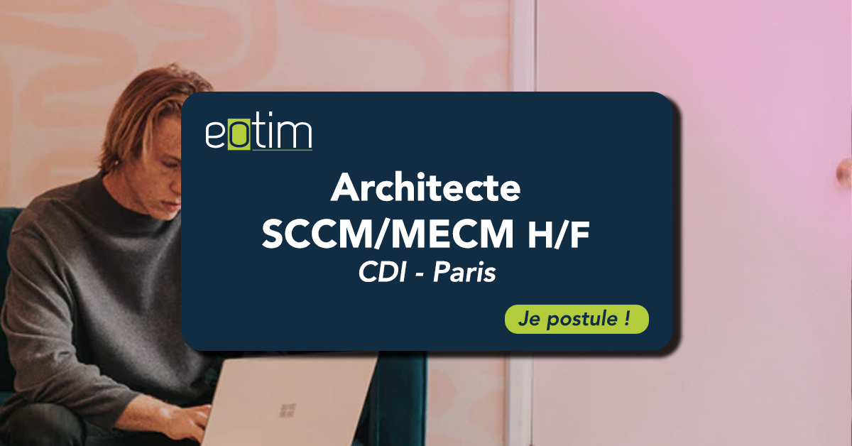 Architecte SCCM/MECM H/F
