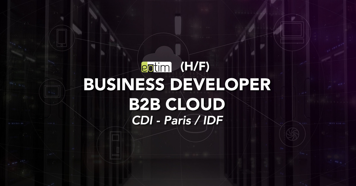 Commercial business developper B2B Cloud H/F