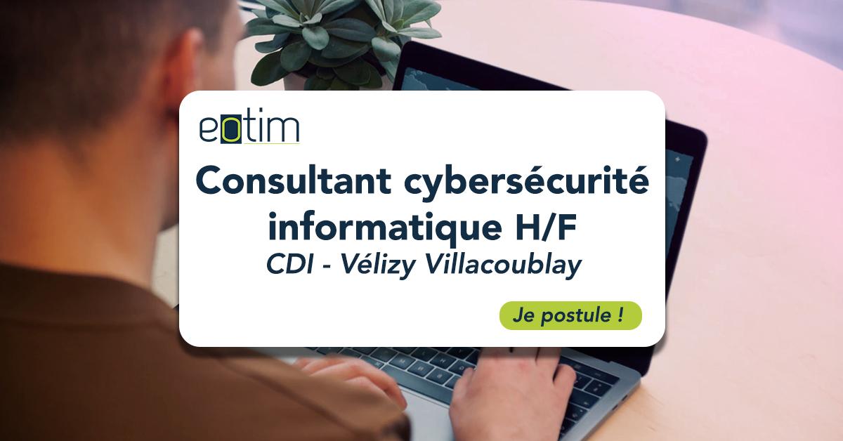Consultant Cybersécurité Informatique H/F