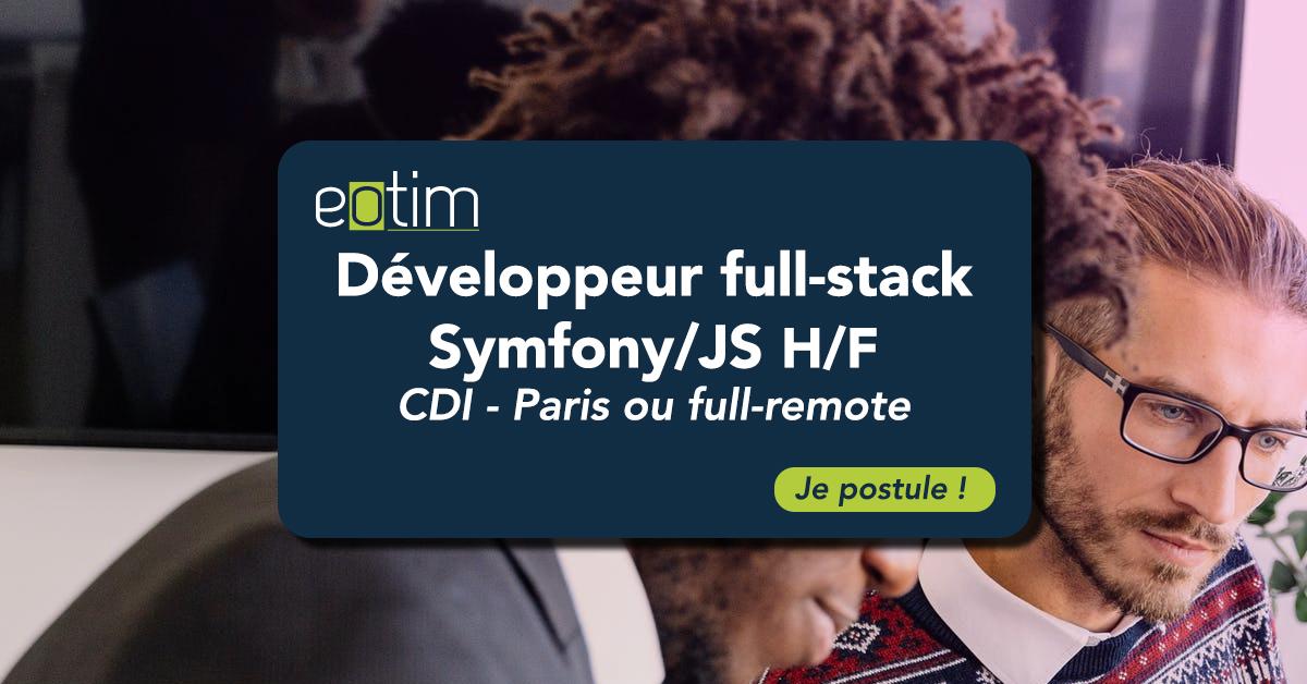 Développeur Full-Stack Symfony / JS H/F