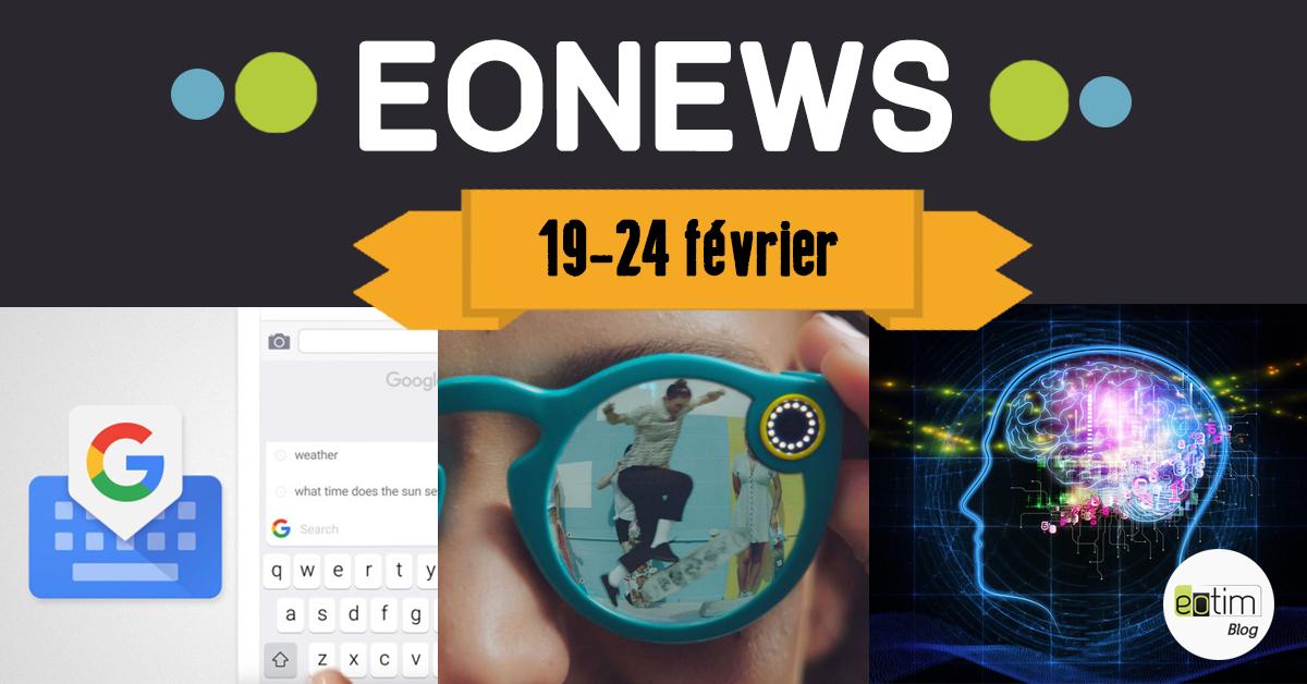 Eonews : l'essentiel de la semaine (19-24 février)