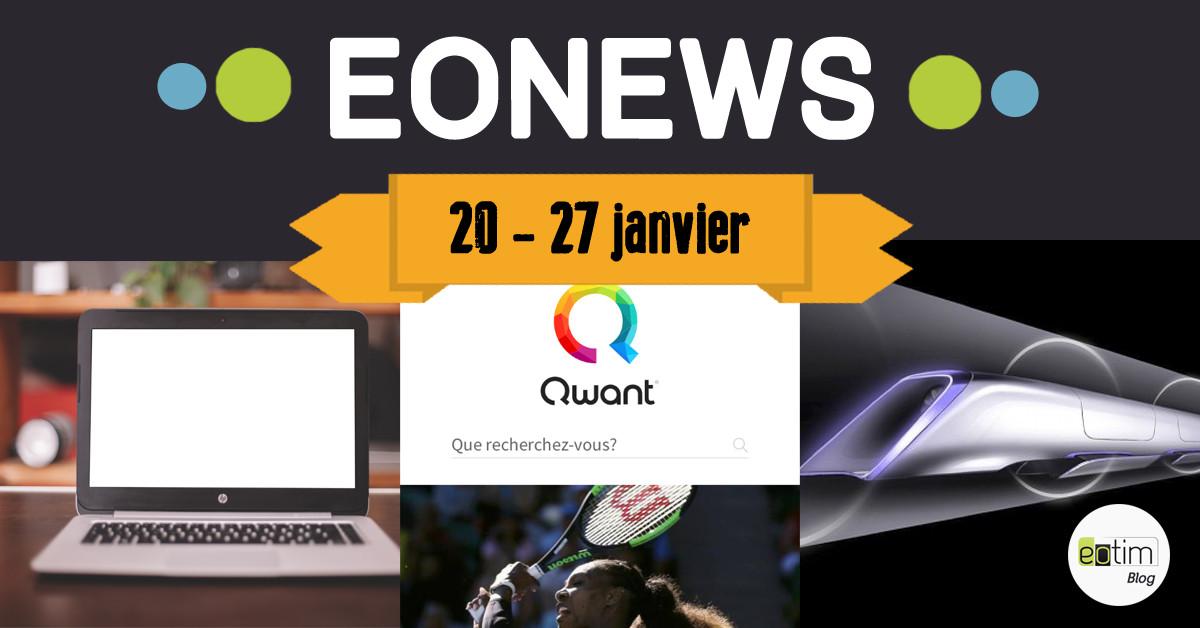 Eonews : l'essentiel de la semaine (20 - 27 janvier)