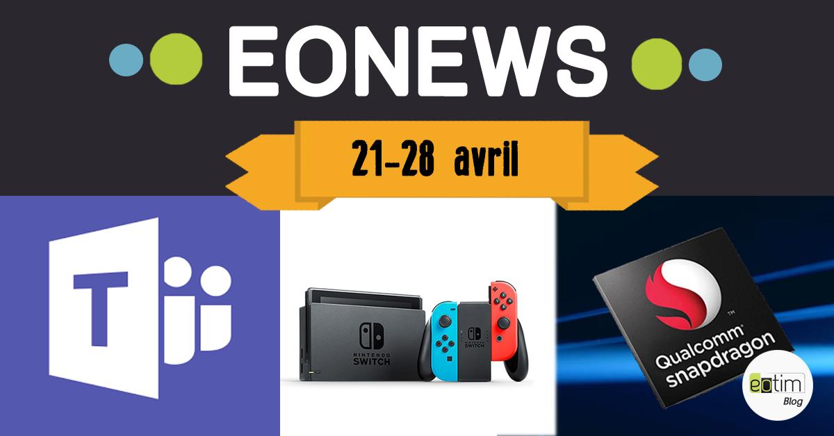 Eonews : L'essentiel de la semaine (21-28 avril)