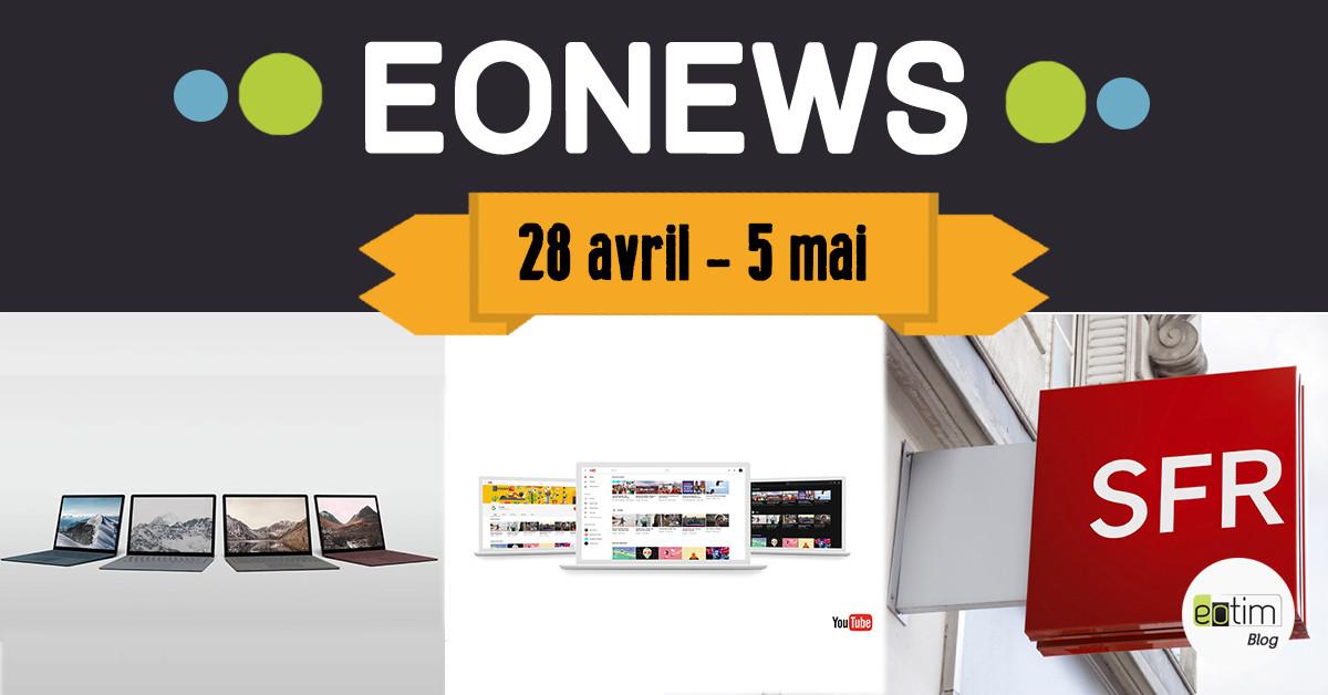 Eonews : L'essentiel de la semaine  (28 avril - 5 mai)