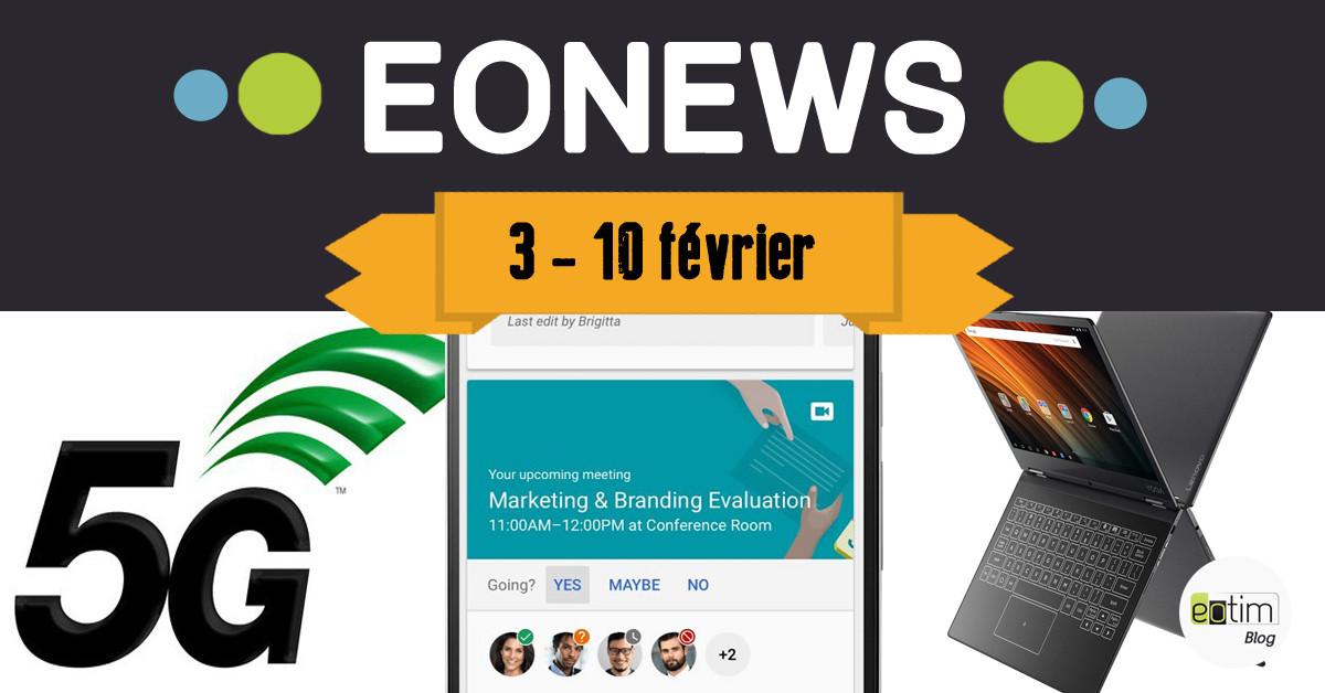 Eonews : l'essentiel de la semaine (3 - 10 février)