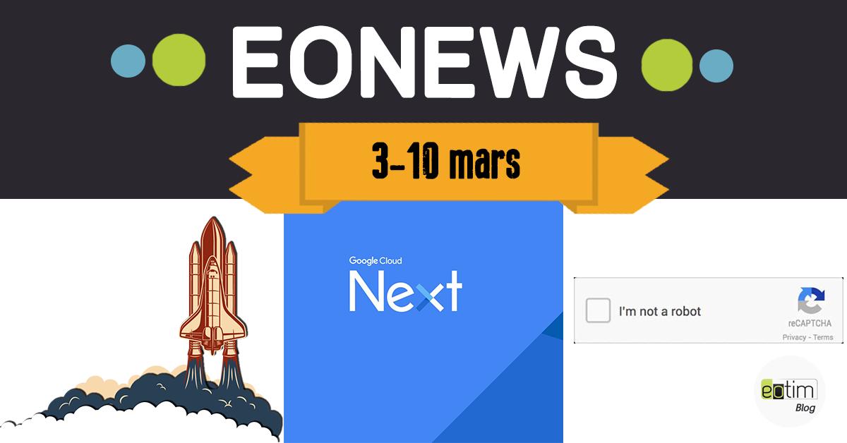 Eonews : l'essentiel de la semaine (3 - 10 mars)