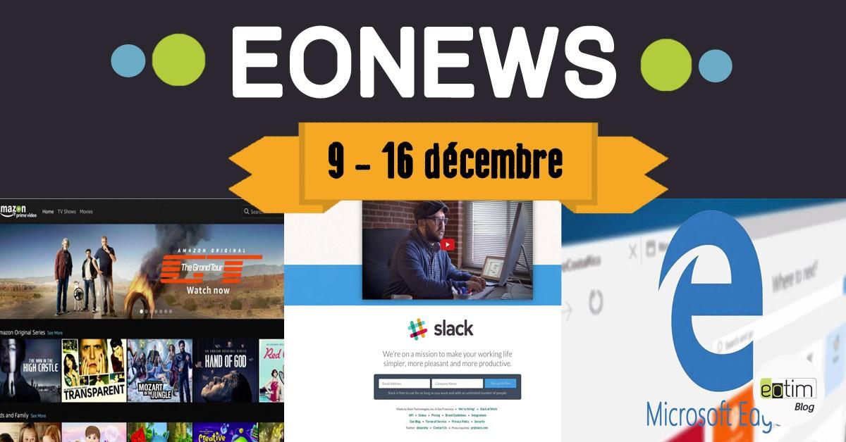 Eonews : l'essentiel de la semaine (9 - 16 décembre)
