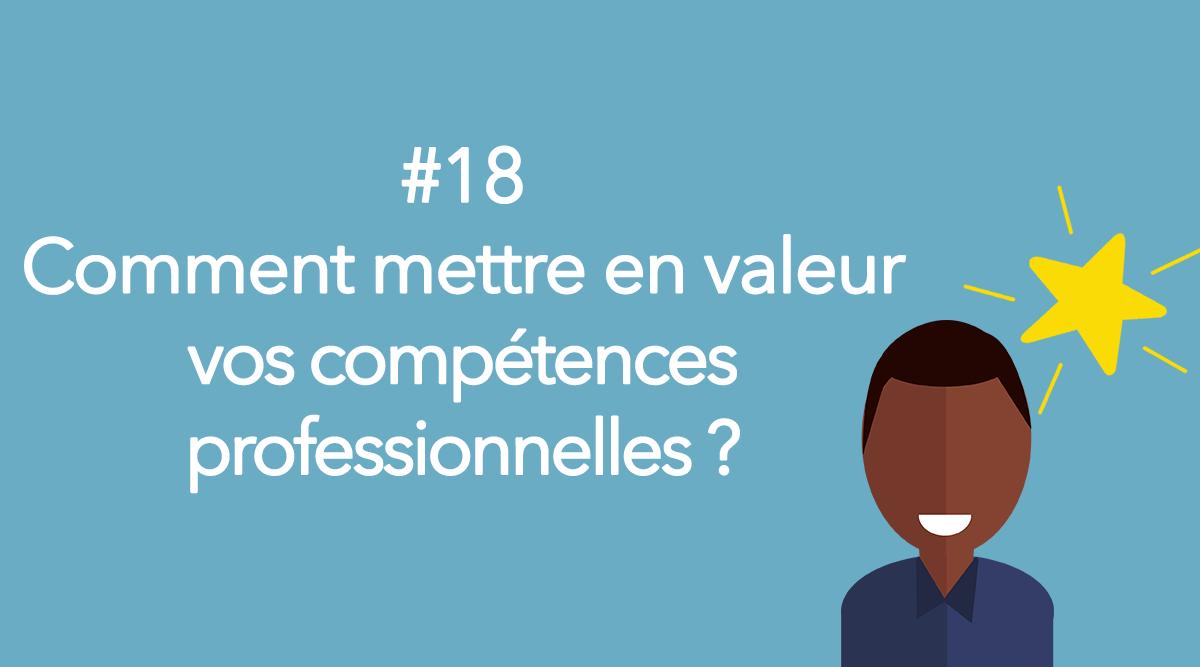 Eotips #18 : Comment mettre en valeur vos compétences professionnelles ?