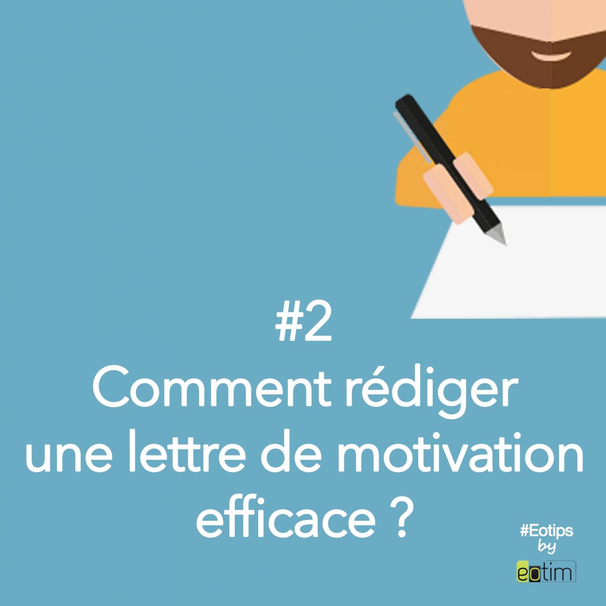 Eotips #2 : Comment rédiger une lettre de motivation efficace ?