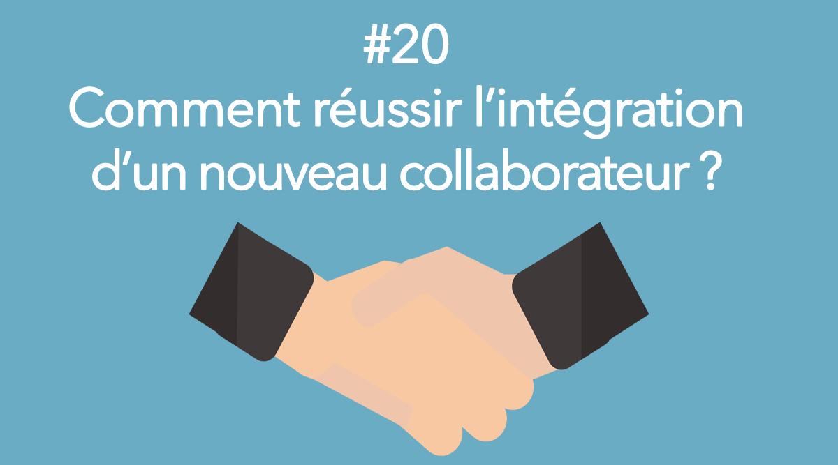 Eotips #20 : Comment réussir l'intégration d'un nouveau collaborateur ?