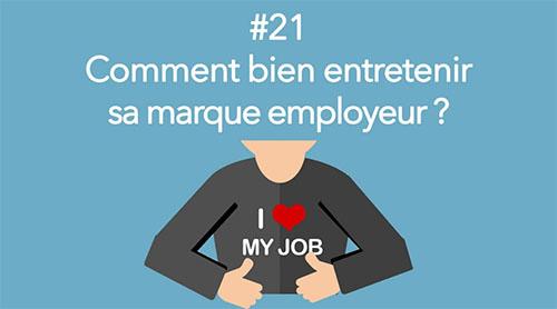 Eotips #21 : Comment bien entretenir sa marque employeur ?