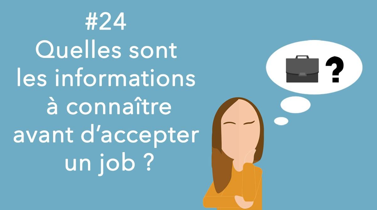Eotips #24 : Quelles sont les informations à connaître avant d'accepter un job ?