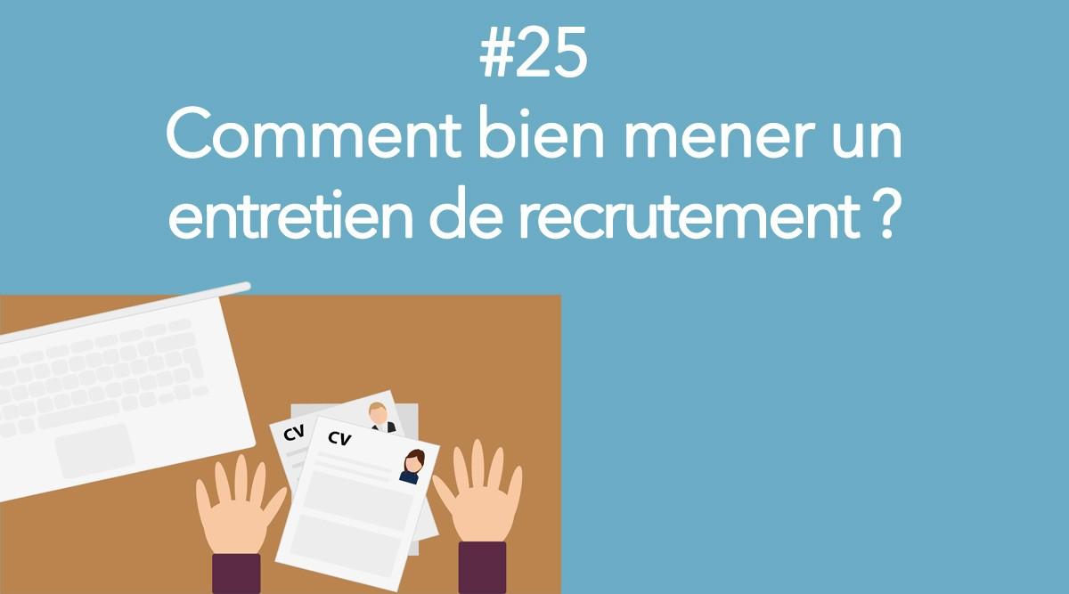 Eotips #25 : Comment bien mener un entretien de recrutement ?