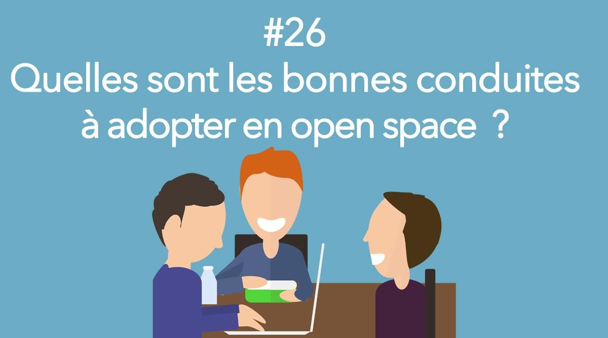 Eotips #26 : Quelles sont les bonnes conduites à adopter en open space ?