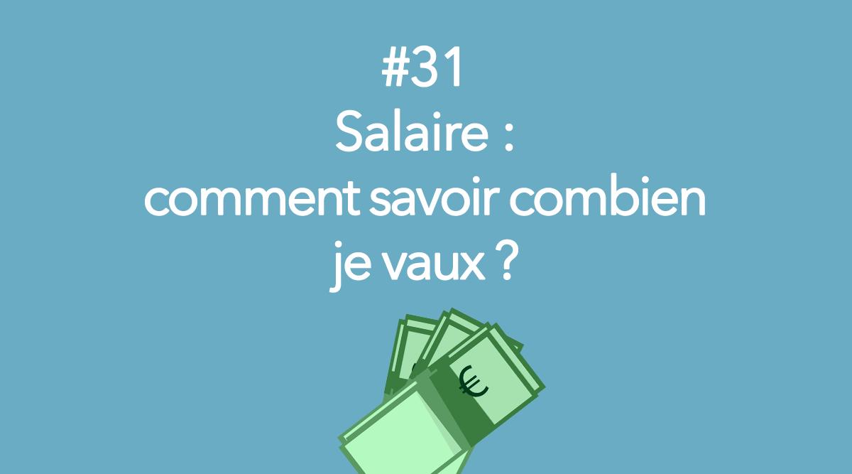 Eotips #31 : Salaire : comment savoir combien je vaux ?