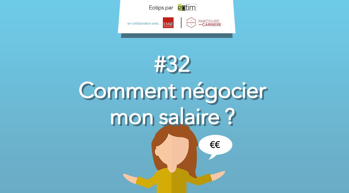 Eotips #32 : Comment négocier mon salaire ?