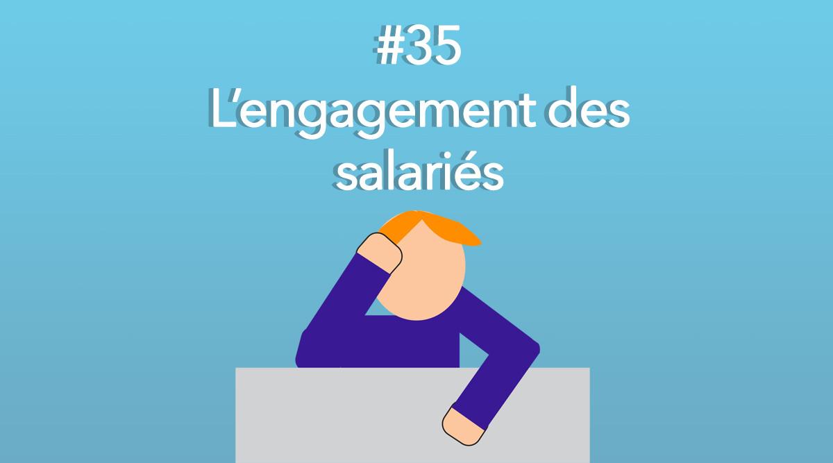 Eotips #35 - L'engagement des salariés au travail