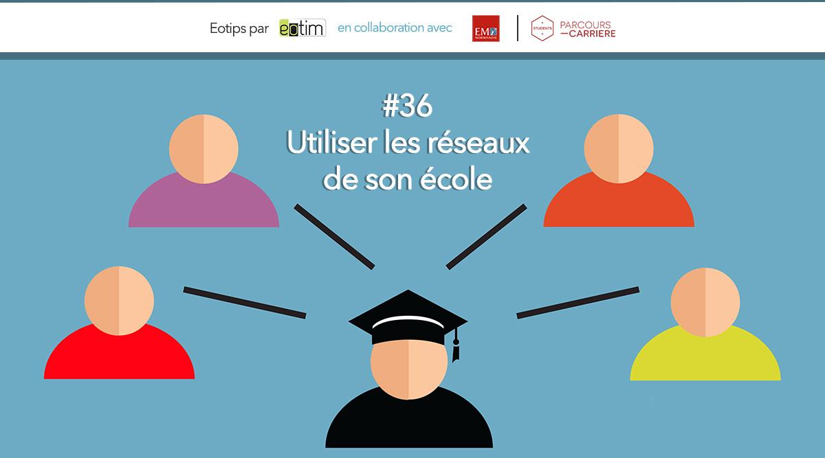 Eotips #36 Utiliser les réseaux de son école