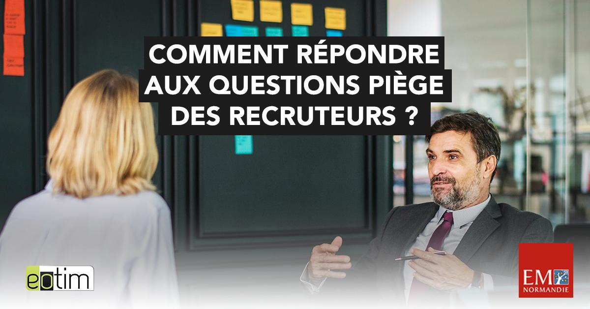 Eotips #75 : Comment répondre aux questions piège des recruteurs ?