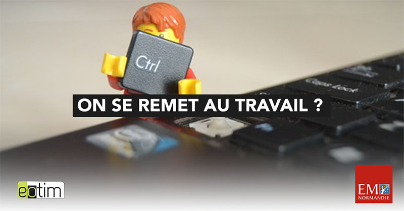 Eotips #81 : On se remet au travail ?