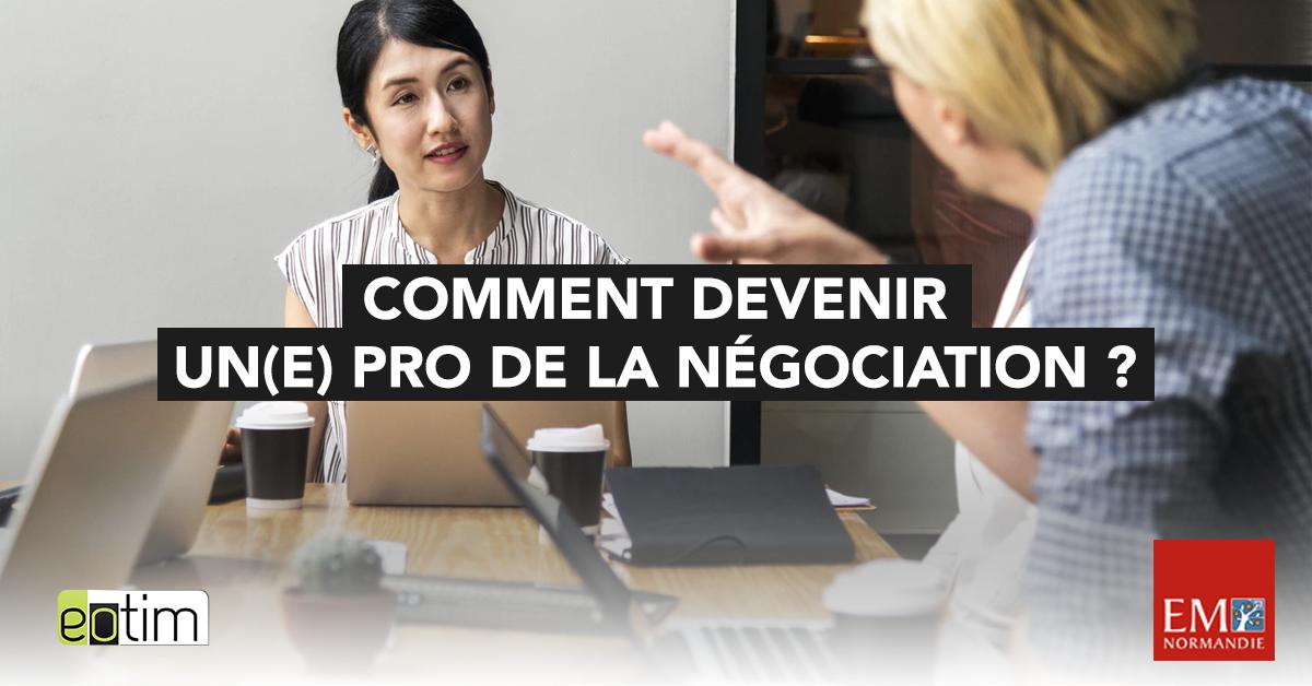Eotips #85 : Comment devenir un(e) pro de la négociation ?