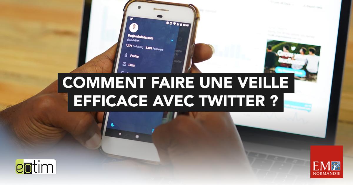 Eotips #88 : Comment faire une veille efficace avec Twitter ?