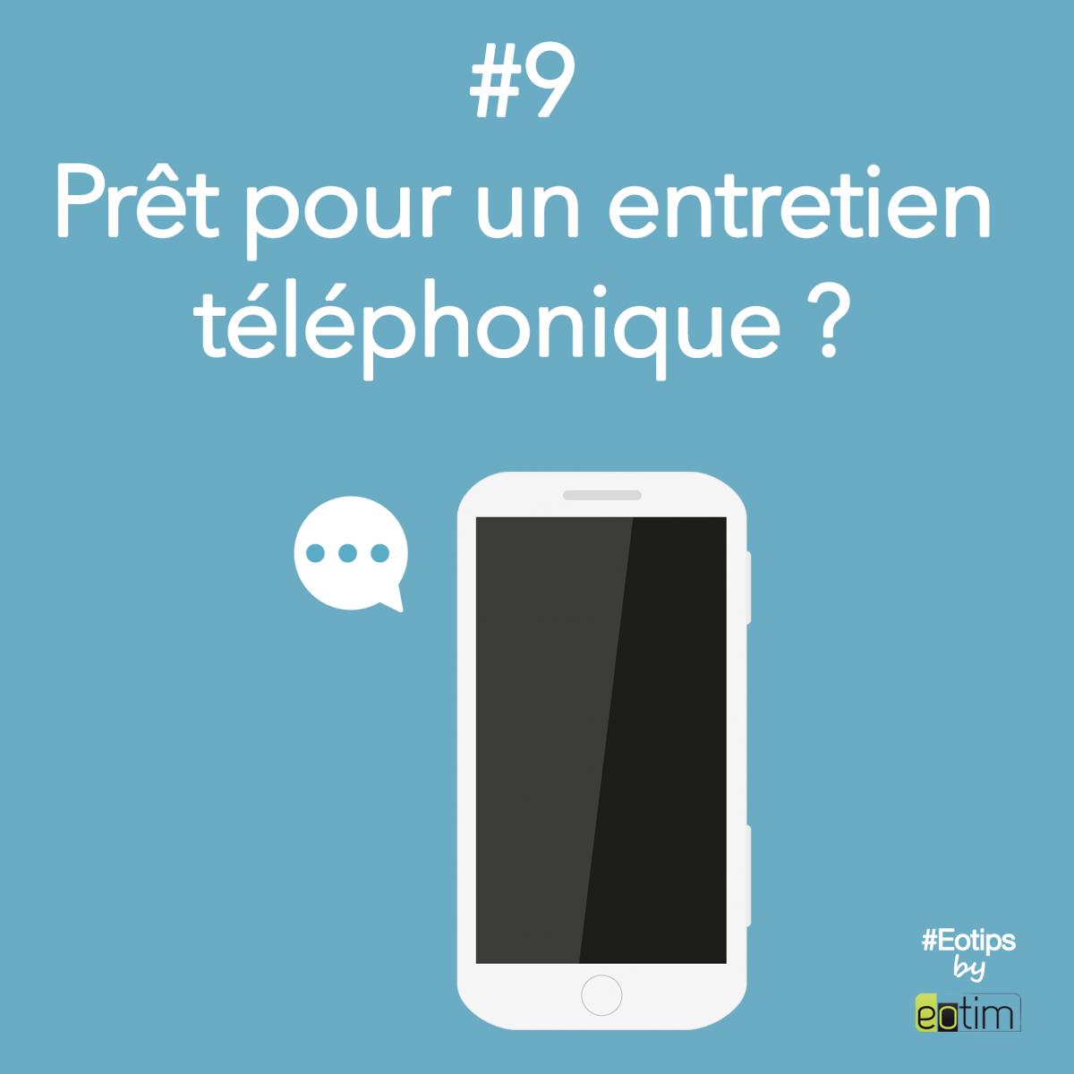 Eotips #9 : Prêt pour un entretien téléphonique ?