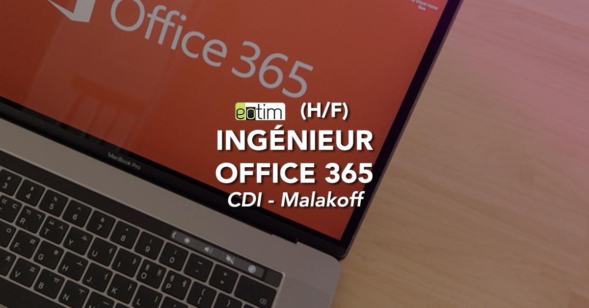 Ingénieur Office 365 (H/F)