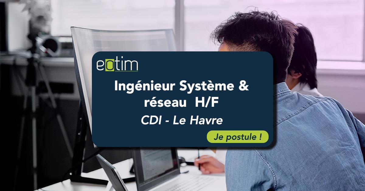 Ingénieur Système & Réseau H/F
