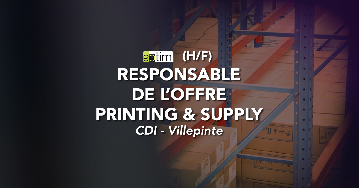 Responsable de l'offre Printing & Supply H/F
