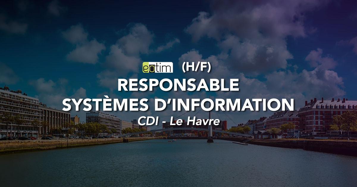 Responsable Systèmes d'information H/F