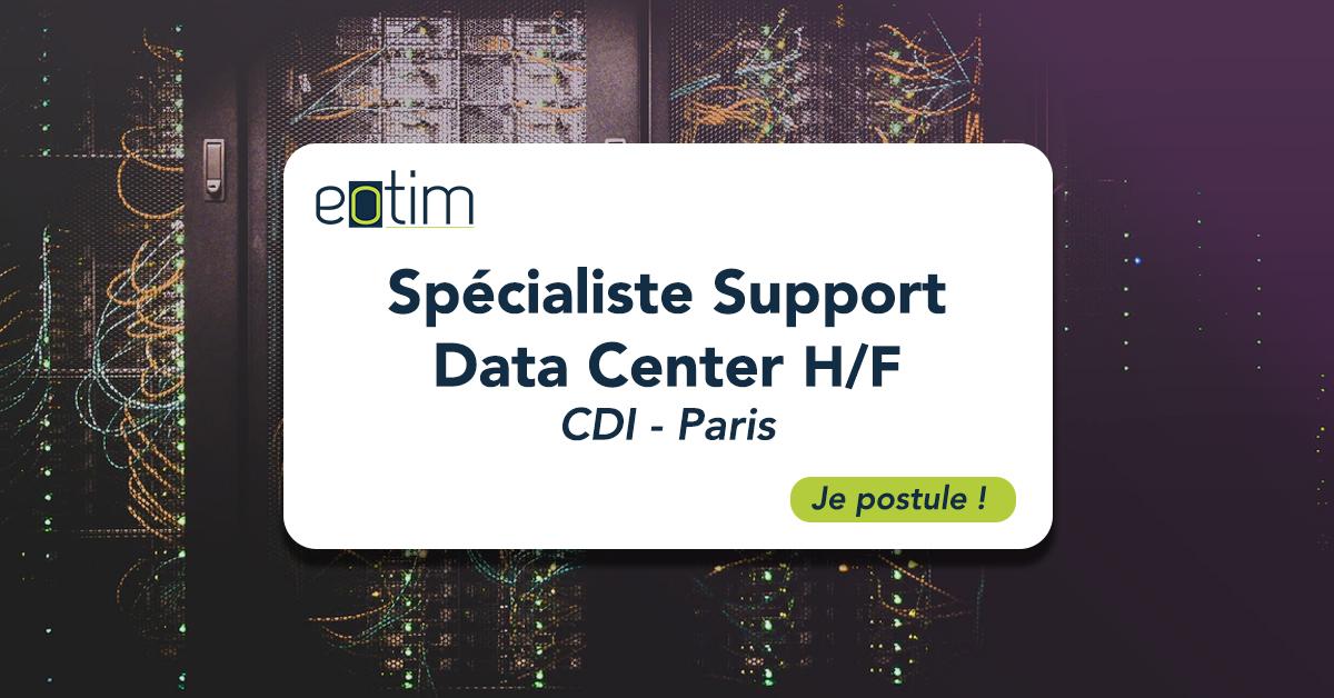 Spécialiste Support Data Center H/F