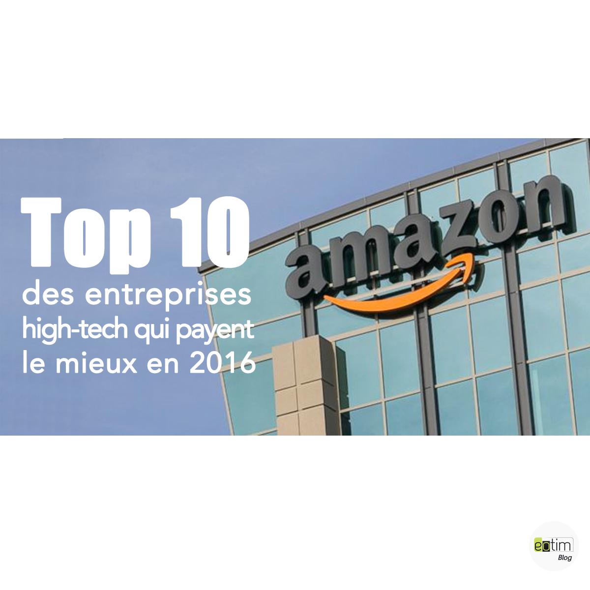 Top 10 des sociétés High-tech qui payent le mieux