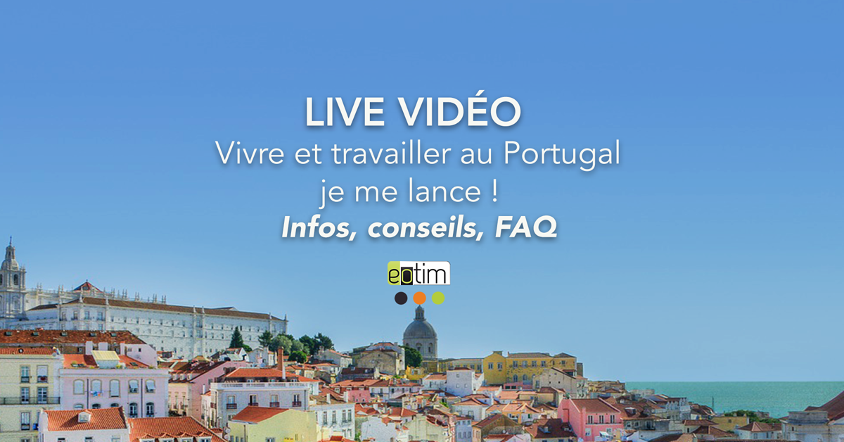 Tout ce qu'il faut savoir avant de s'expatrier et travailler au Portugal