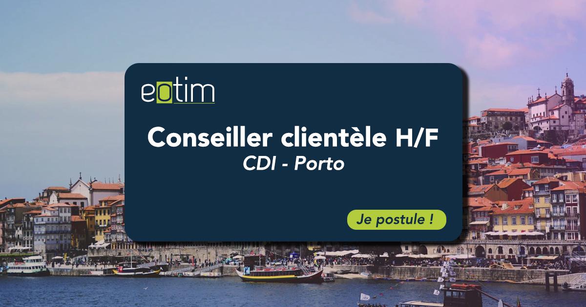 Conseiller clientèle Porto H/F