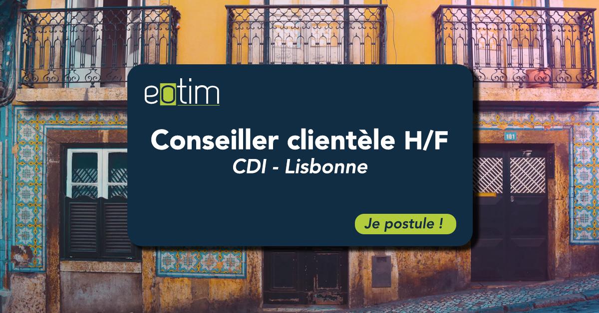 Conseillers clientèle Lisbonne H/F