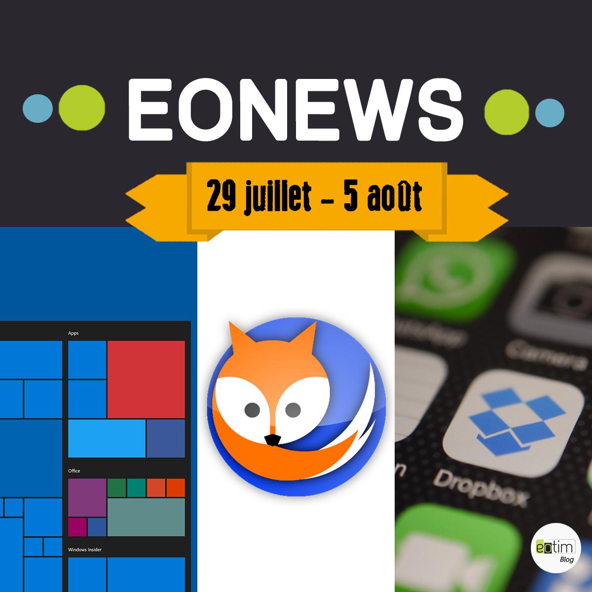 Eonews : l'essentiel de la semaine (30 juillet - 4 août)