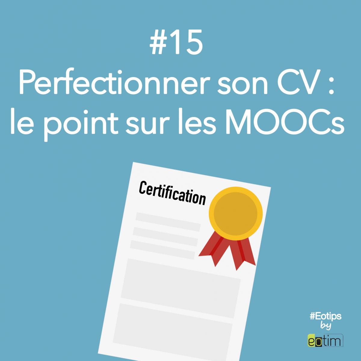 Eotips #15 : Perfectionner son CV : le point sur les MOOCs