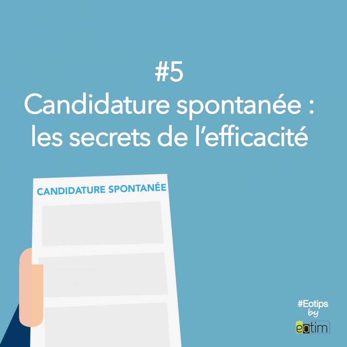 Eotips #5 : Candidature spontanée : les secrets de l'efficacité